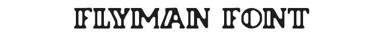 Flyman Font Preview