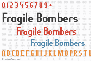 Fragile Bombers Font