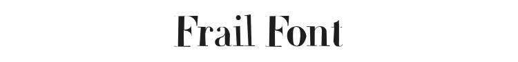 Frail Font Preview