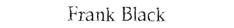 Frank Black Font Preview