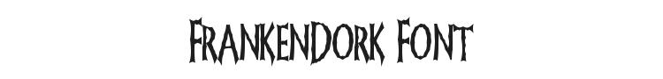 FrankenDork Font Preview