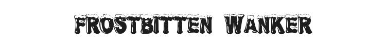 Frostbitten Wanker Font Preview