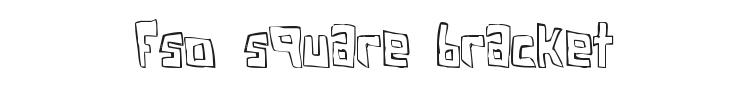 FSO Square Bracket Font