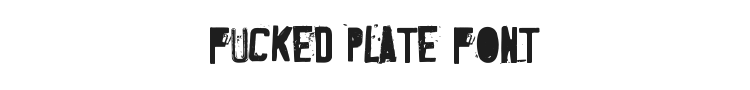 Fucked Plate Font