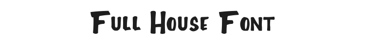 Full House Font Preview