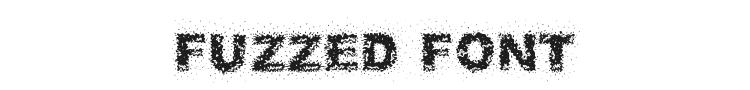 Fuzzed Font