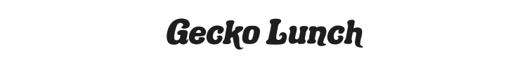 Gecko Lunch Font Preview