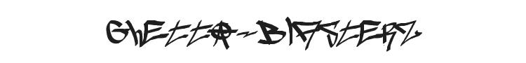 Ghetto-blasterz Font Preview
