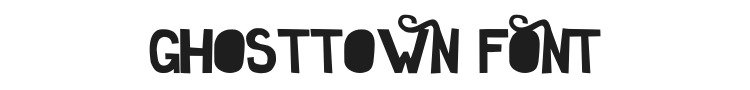 Ghosttown Font Preview