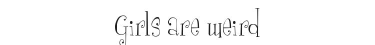 Girls are weird Font