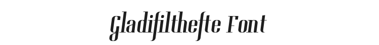 Gladifilthefte Font Preview