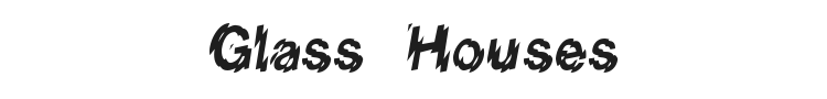 Glass Houses Font