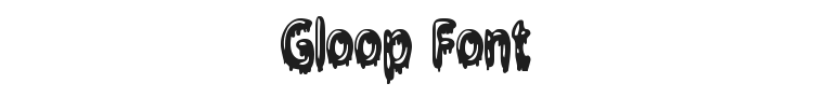 Gloop Font Preview