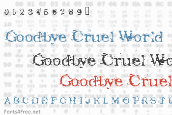 Goodbye Cruel World Font