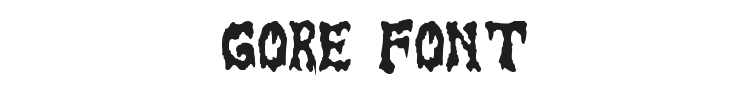 Gore Font Preview