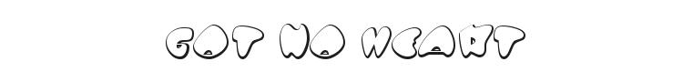 Got no heart Font