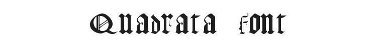 Gothic Texture Quadrata Font Preview