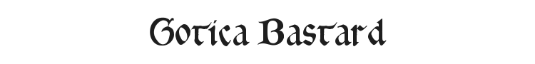 Gotica Bastard Font Preview