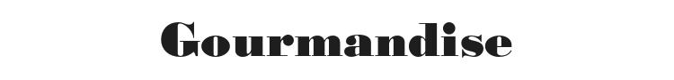 Gourmandise Font