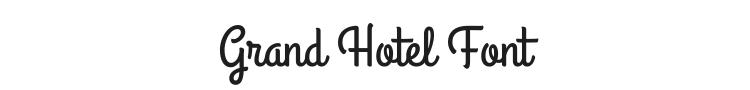 Grand Hotel Font Preview