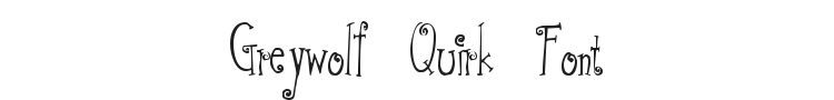 Greywolf Quirk Font Preview