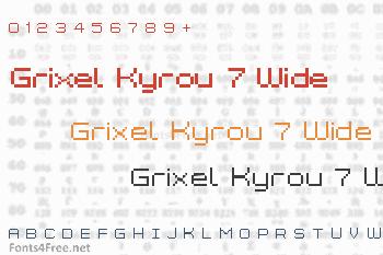 Grixel Kyrou 7 Wide Font