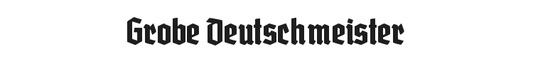 Grobe Deutschmeister Font Preview