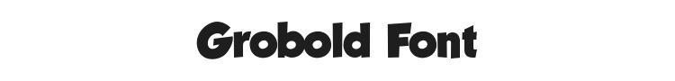 Grobold Font Preview