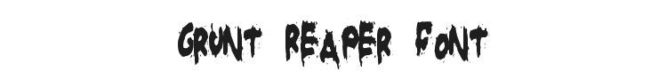 Grunt Reaper Font Preview