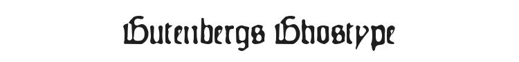 Gutenbergs Ghostype