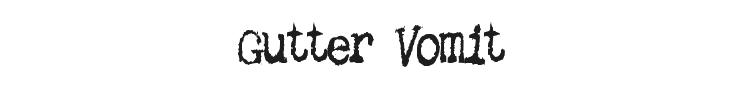 Gutter Vomit Font Preview
