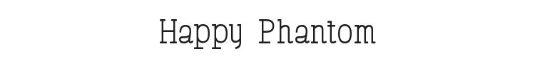 Happy Phantom Font Preview
