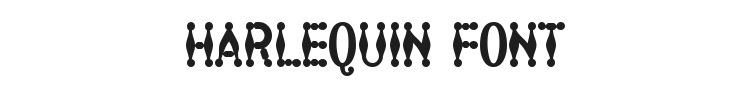 Harlequin Font Preview