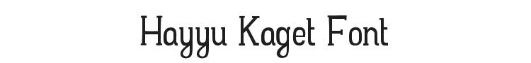 Hayyu Kaget Font Preview