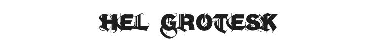 Hel Grotesk Gothiq Font Preview
