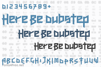 Here Be Dubstep Font