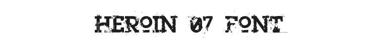 Heroin 07 Font