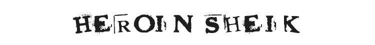 Heroin Sheik Font Preview