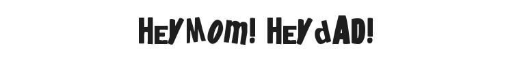 HeyMom! HeyDad! Font Preview
