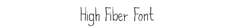 High Fiber Font Preview