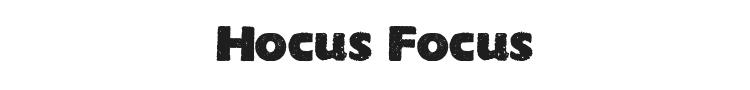 Hocus Focus Font Preview