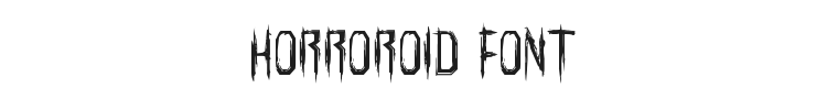 Horroroid Font Preview