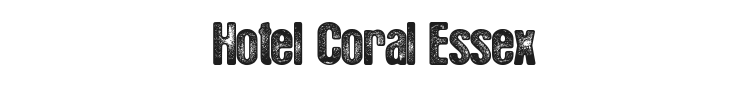 Hotel Coral Essex Font Preview