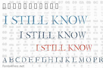 I Still know Font