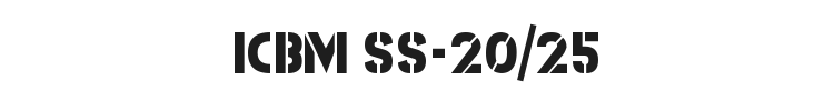 ICBM SS-20/25 Font Preview