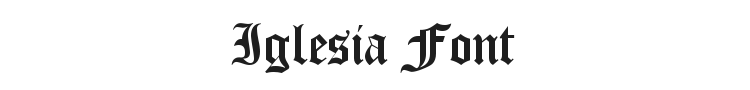 Iglesia Font Preview