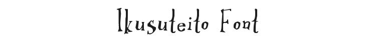 Ikusuteito Font Preview