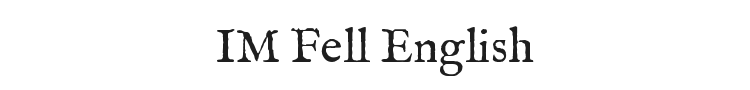IM Fell English Font Preview