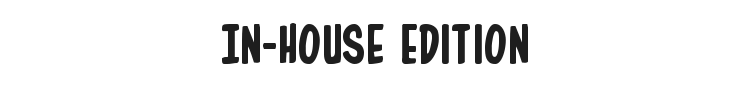 In-House Edition Font Preview
