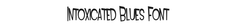 Intoxicated Blues Font Preview